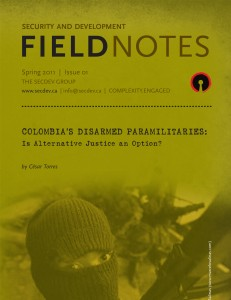 Field Notes - Columbia's disarmed paramilitaries-1